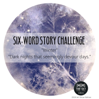 "Six-Word Story Challenge - ""Winter"""