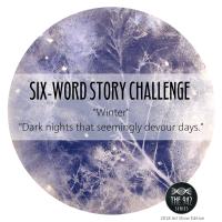 "Six-Word Story Challenge - ""Winter"""