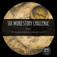 "Six-Word Story Challenge - ""Map"""